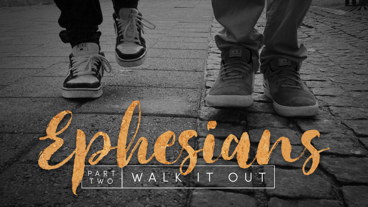 Ephesians - Walk It Out